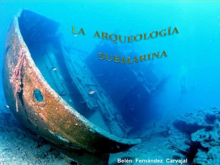 Presentación ar queología submarina