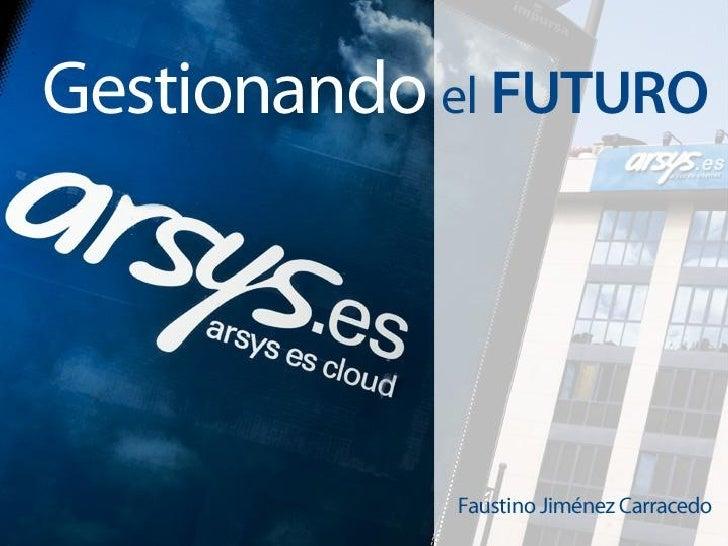 Gestionando el futuro - XIV Encuentro del Sector de las TIC: Europa 2020 - La Agenda Digital Española