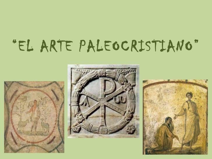Presentación arte paleocristiano