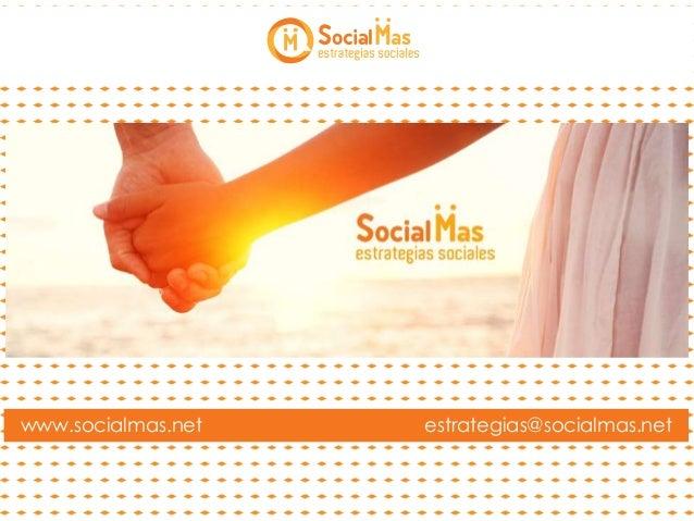 www.socialmas.net estrategias@socialmas.net