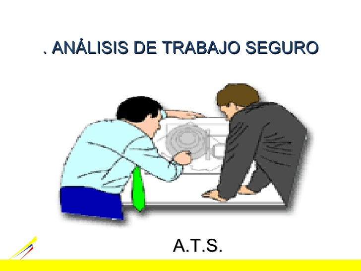 un analisis seguro de trabajo: