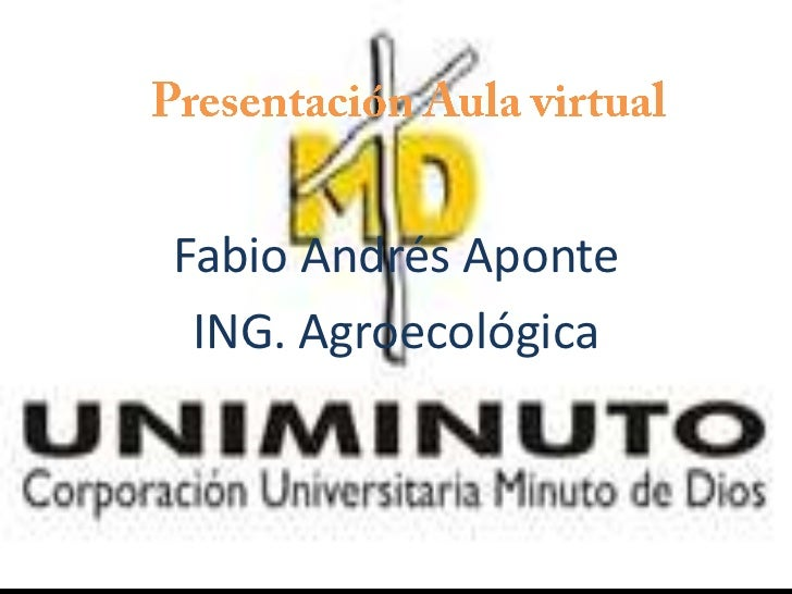 Fabio Andrés Aponte ING. Agroecológica