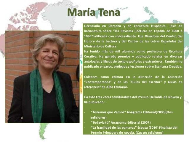 """María Tena Licenciada en Derecho y en Literatura Hispánica. Tesis de licenciatura sobre """"las Revistas Poéticas en España d..."""