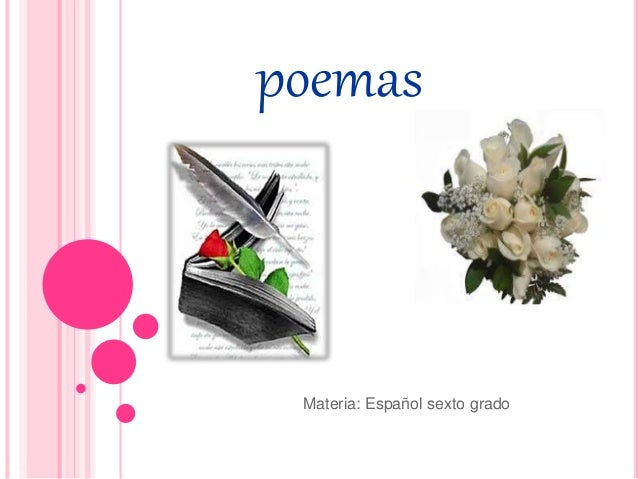 poemas Materia: Español sexto grado