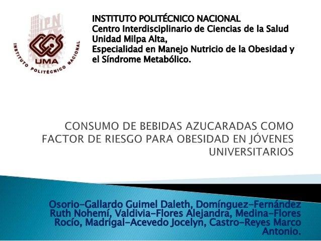 INSTITUTO POLITÉCNICO NACIONAL  Centro Interdisciplinario de Ciencias de la Salud  Unidad Milpa Alta,  Especialidad en Man...