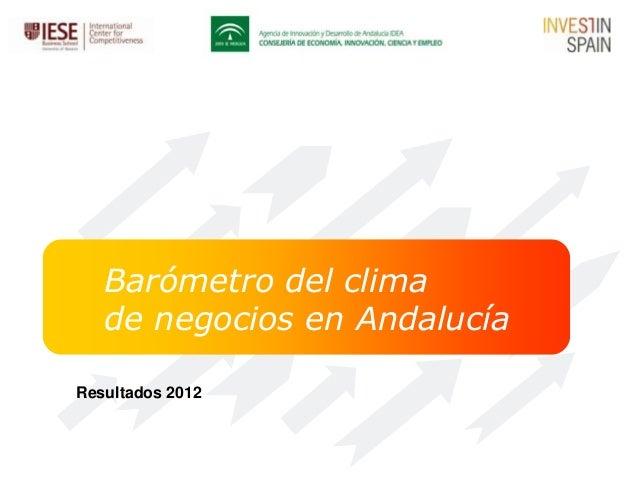 Barómetro del clima   de negocios en AndalucíaResultados 2012