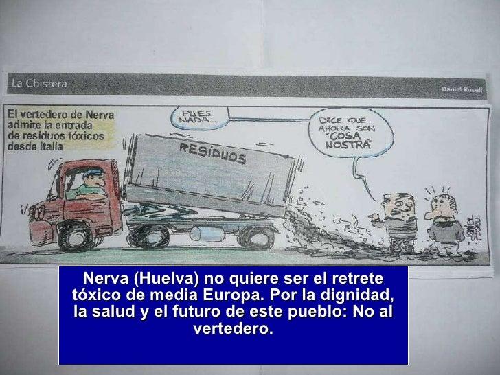 Nerva (Huelva) no quiere ser el retrete tóxico de media Europa. Por la dignidad, la salud y el futuro de este pueblo: No a...