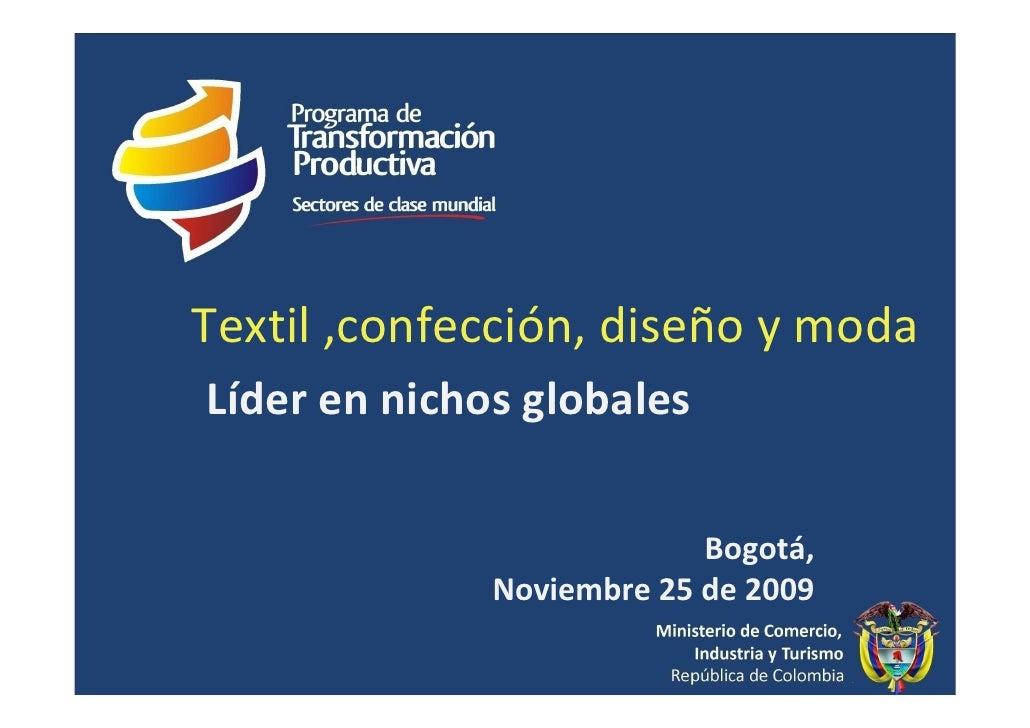 Foro Innovación y Educación Superior: Presentación Berta Mejia - Min. de Industria y Comercio - Textil, diseño y confecciones
