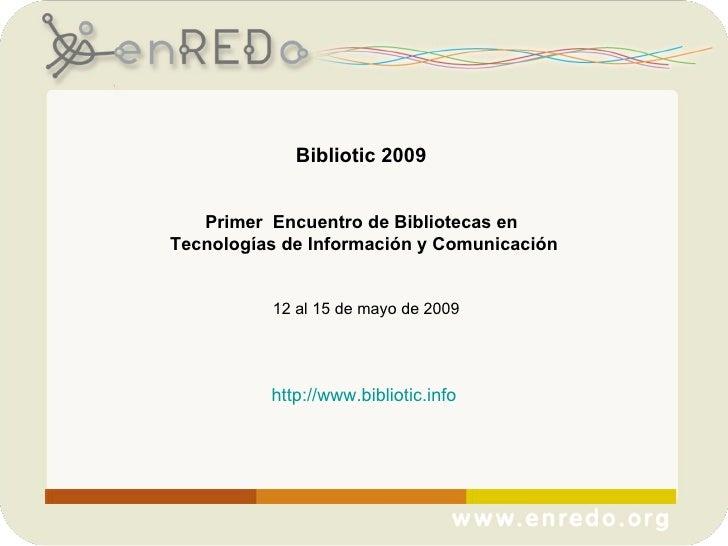 Presentación Bibliotic sexta reunión preparatoria