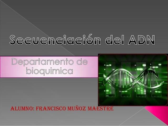 Secuenciacion ADN