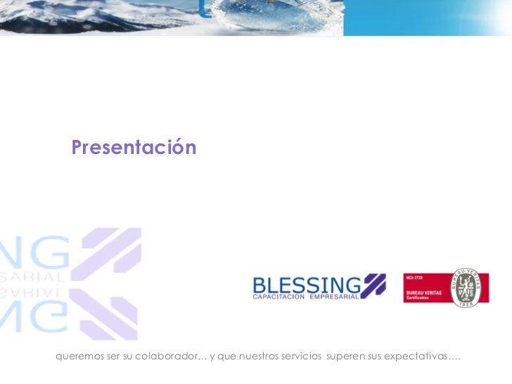 Presentación                                                         Mayo 2012queremos ser su colaborador… y que nuestros ...