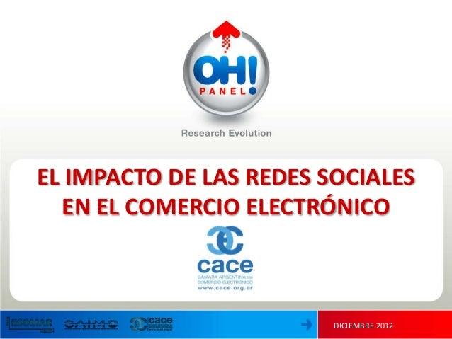 EL IMPACTO DE LAS REDES SOCIALES  EN EL COMERCIO ELECTRÓNICO                         DICIEMBRE 2012