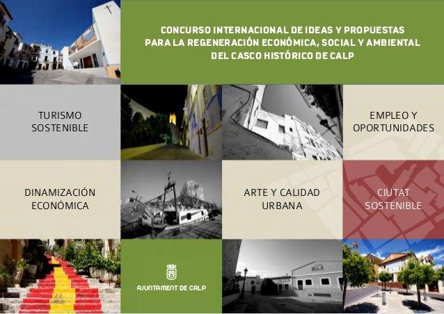 CONCURSO INTERNACIONAL DE IDEAS Y PROPUESTAS                 PARA LA REGENERACIÓN ECONÓMICA, SOCIAL Y AMBIENTAL           ...