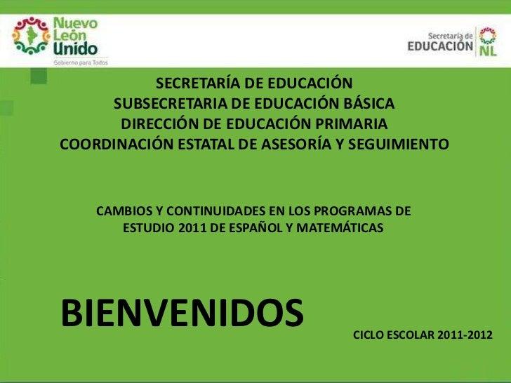 SECRETARÍA DE EDUCACIÓN     SUBSECRETARIA DE EDUCACIÓN BÁSICA      DIRECCIÓN DE EDUCACIÓN PRIMARIACOORDINACIÓN ESTATAL DE ...