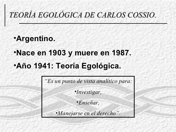 <ul><li>Argentino. </li></ul><ul><li>Nace en 1903 y muere en 1987. </li></ul><ul><li>Año 1941: Teoría Egológica. </li></ul...