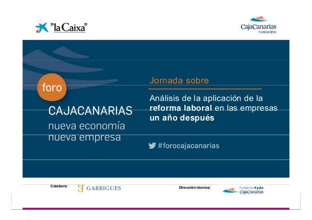Jornada sobreConferencia    Análisis de la aplicación de la               reforma laboral en las empresas               un...