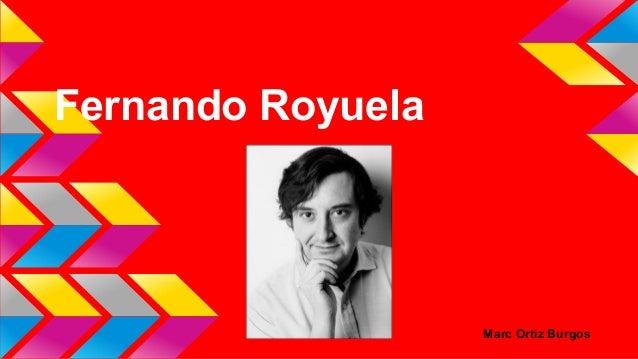 Fernando Royuela  Marc Ortiz Burgos
