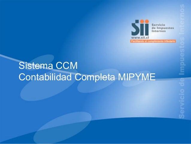 Sistema CCM SISTEMA DE Completa MIPYME Contabilidad TRIBUTACIÓN SIMPLIFICADA MIPYME  1