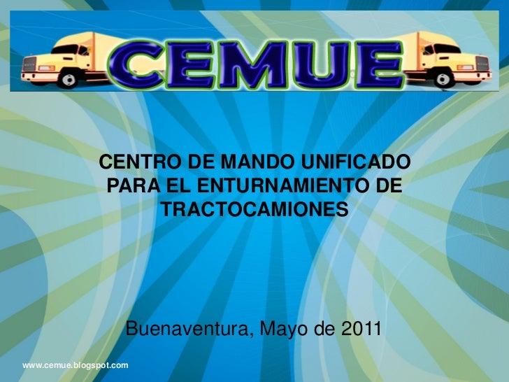 CENTRO DE MANDO UNIFICADO                PARA EL ENTURNAMIENTO DE                    TRACTOCAMIONES                     Bu...