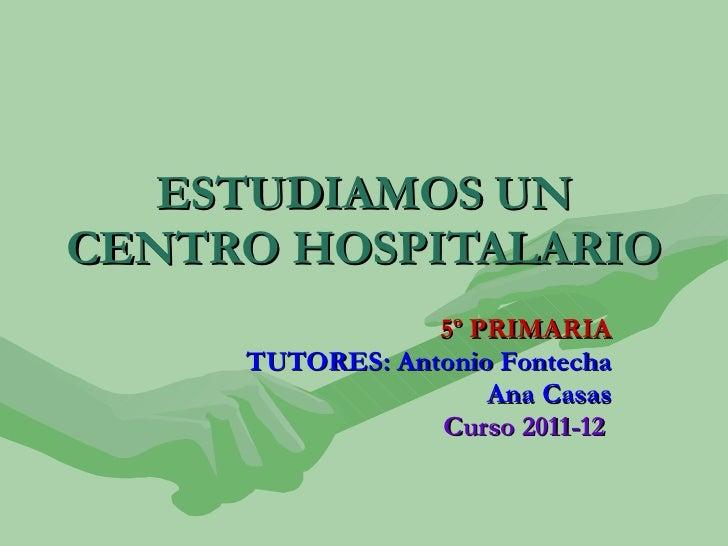 Presentación Centro Hospitalario