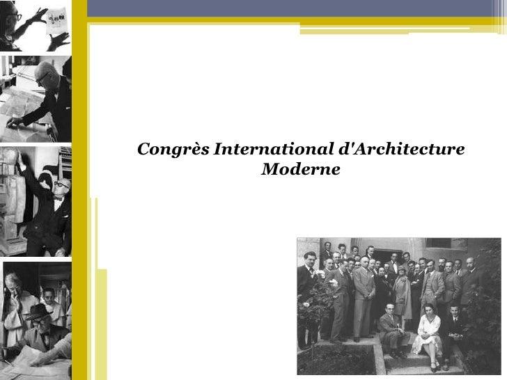 Congrès International d'ArchitectureModerne<br />