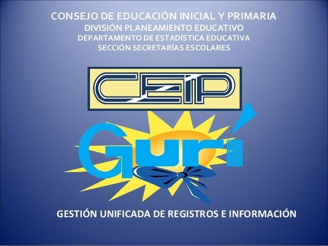 CONSEJO DE EDUCACIÓN INICIAL Y PRIMARIA     DIVISIÓN PLANEAMIENTO EDUCATIVO    DEPARTAMENTO DE ESTADÍSTICA EDUCATIVA      ...