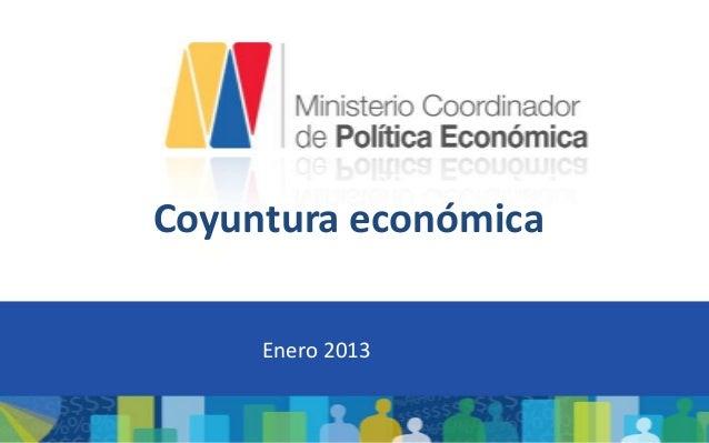 Coyuntura económica     Enero 2013