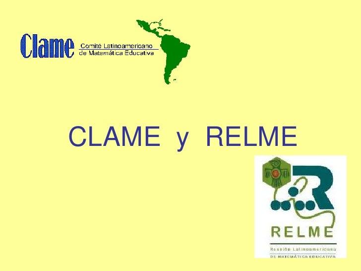 CLAME  y  RELME<br />