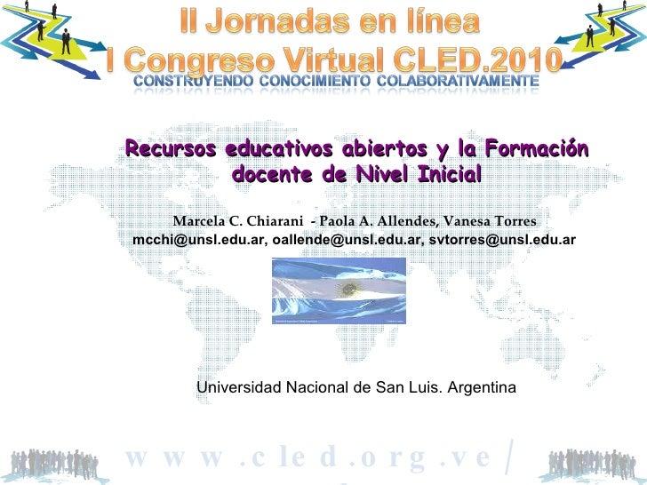 Recursos educativos abiertos y la Formación docente de Nivel Inicial Marcela C. Chiarani  - Paola A. Allendes, Vanesa Torr...