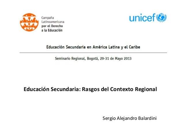 """Seminario Regional """"Educacion Secundaria en América Latina y el Caribe""""."""