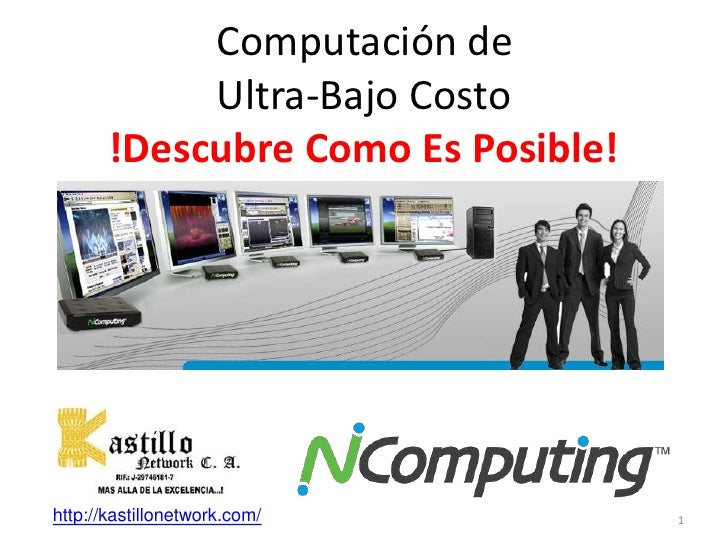 Computación de             Ultra-Bajo Costo        !Descubre Como Es Posible!                     !     http://kastillonet...