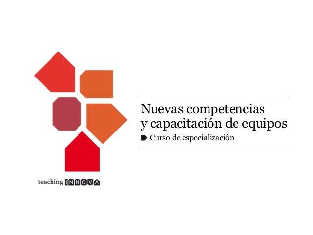 Nuevas competencias y capacitación de equipos Curso de especialización