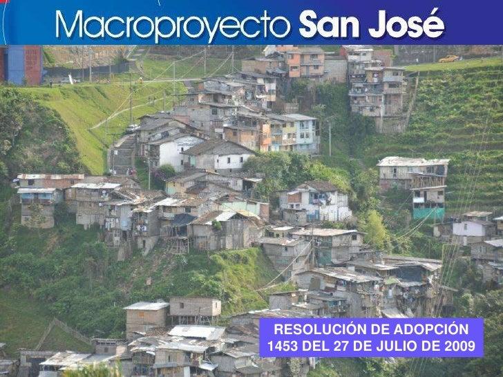 RESOLUCIÓN DE ADOPCIÓN 1453 DEL 27 DE JULIO DE 2009<br />