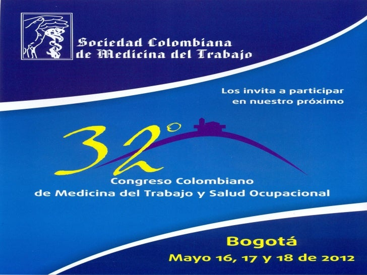 Mayo 16, 17 y 18 de 2012   Hotel Tequendama Bogotá, D.C. - Colombia