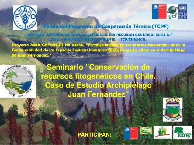 Conservación de Material genético ex-situ Archipiélago Juan Fernández