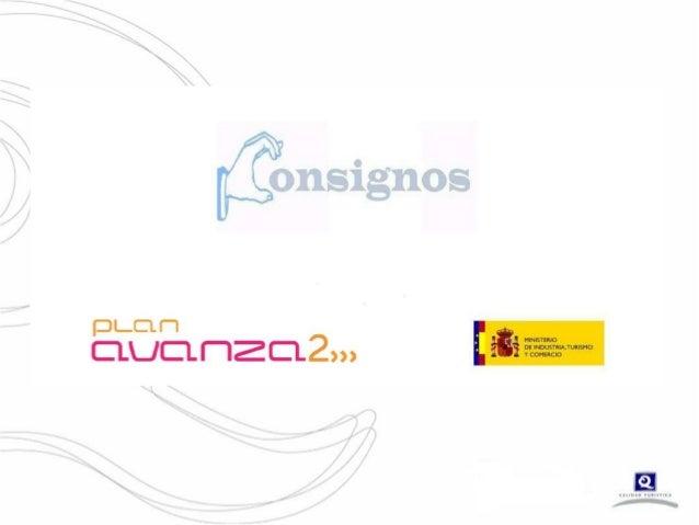 CICTE2013 - Presentación 3 - Proyecto CONSIGNOS - Fernando Fraile - ICTE