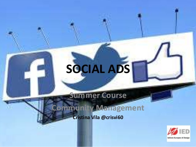 SOCIAL ADS Summer Course Community Management Cristina Vila @crisvi60