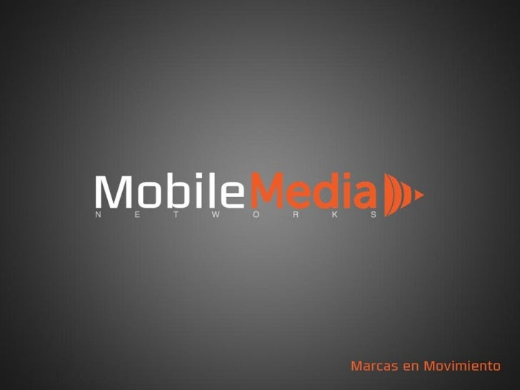 Presentación corporativa 2012   Mobile media networks