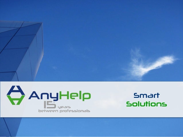 Page 1© AnyHelp International - All Rights ReservedSmartSolutions