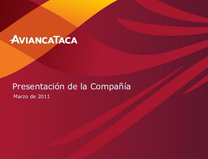 Presentación de la CompañíaMarzo de 2011                              1