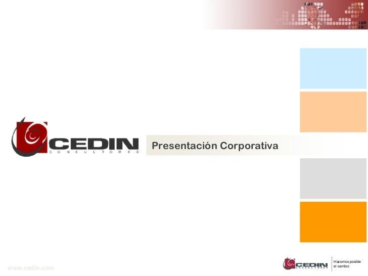 Presentación Corporativa                                           Hacemos posible                                        ...