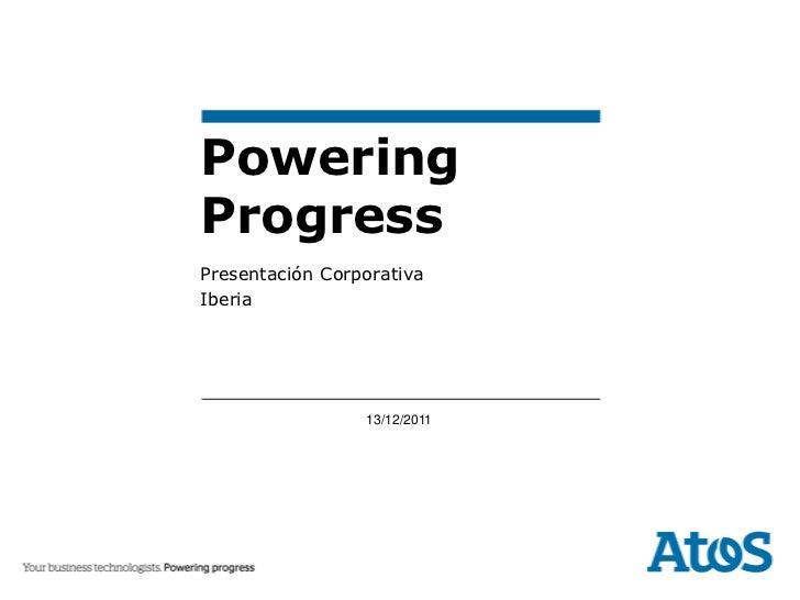 PoweringProgressPresentación CorporativaIberia                 13/12/2011