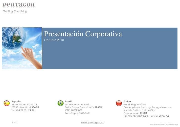 Trading Consulting                                Presentación Corporativa                                Octubre 2010    ...
