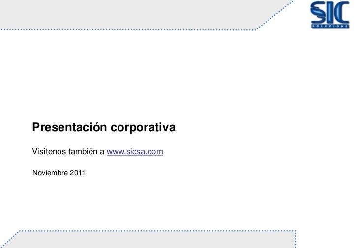 Presentacióncorporativa SICsolucions112011partners