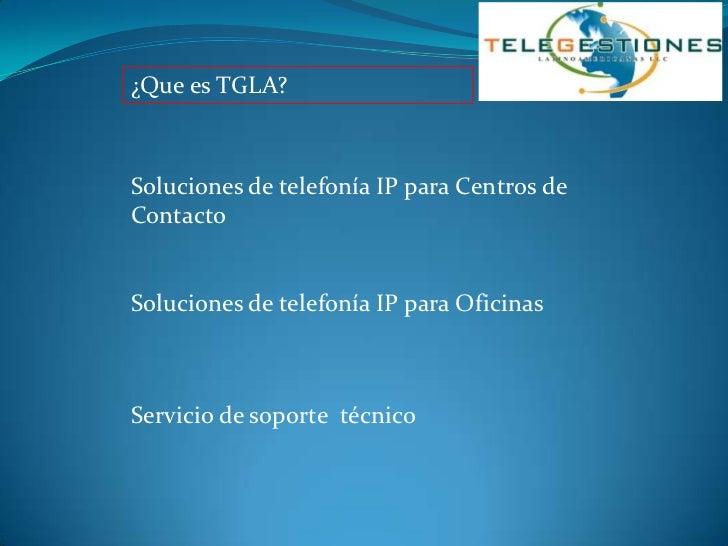 Presentación Corporativa de TGLA