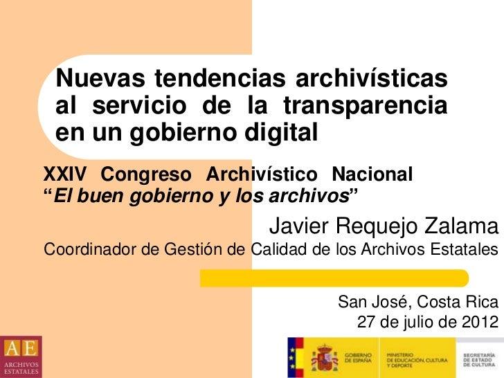 """Nuevas tendencias archivísticas al servicio de la transparencia en un gobierno digitalXXIV Congreso Archivístico Nacional""""..."""