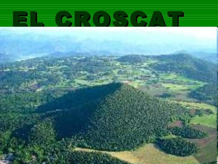 Volcà Croscat 4t
