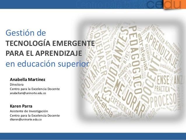 Gestión de tecnología emergente para el aprendizaje  en educación superior