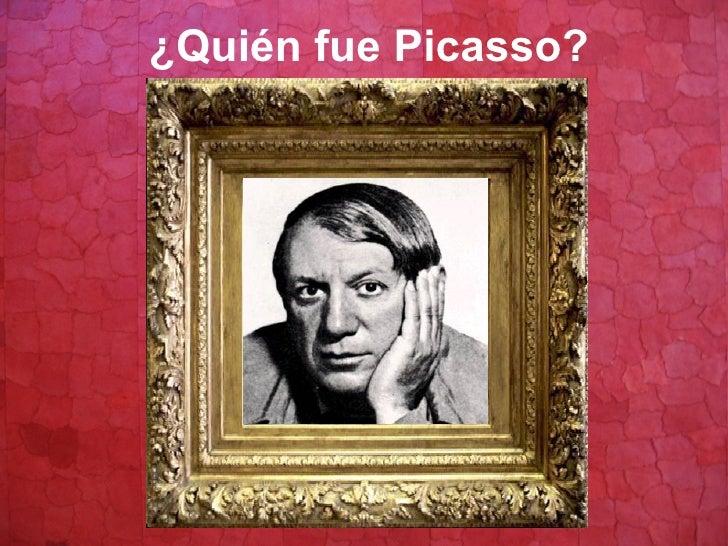 ¿Quién fue Picasso?
