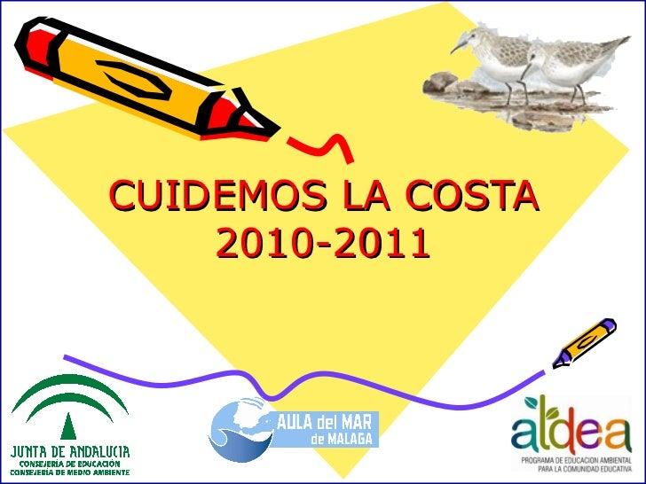 CUIDEMOS LA COSTA 2010-2011